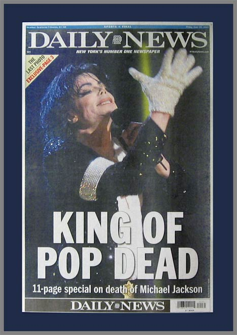 Celebrities - Michael Jackson - DN King of Pop Dead - Plaque Mounted & Laminated Newspaper
