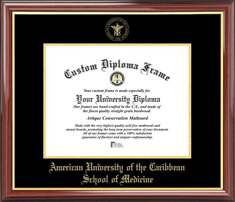 College - American University of the Caribbean School of Medicine  - Embossed Seal - Mahogany Gold Trim - Diploma Frame