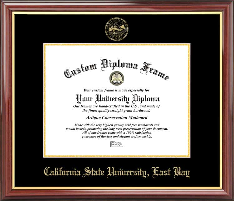 California State University East Bay Diploma Frame Embossed Seal Mahogany Gold Trim Csueb Graduation Certificate Framing