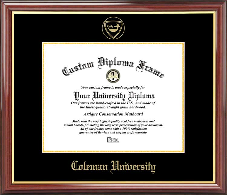 College - Coleman University  - Embossed Seal - Mahogany Gold Trim - Diploma Frame