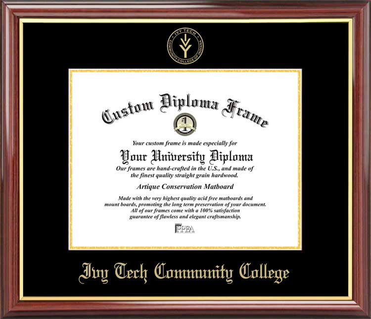 College - Ivy Tech Community College  - Embossed Seal - Mahogany Gold Trim - Diploma Frame