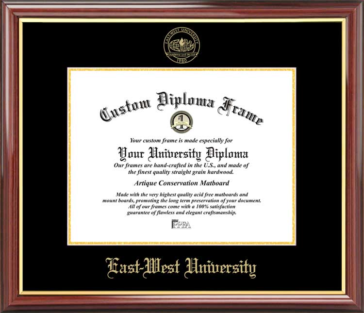 College - East-West University  - Embossed Seal - Mahogany Gold Trim - Diploma Frame